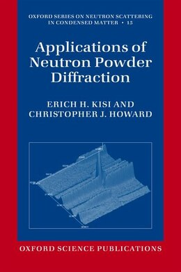 Book Applications of Neutron Powder Diffraction by Erich H. Kisi