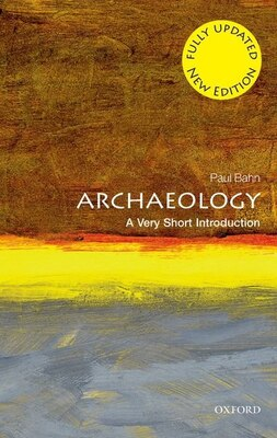 Book Archaeology: A Very Short Introduction by Paul Bahn