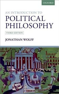 Book An Introduction to Political Philosophy by Jonathan Wolff