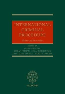 Book International Criminal Procedure: Principles and Rules by Goran Sluiter