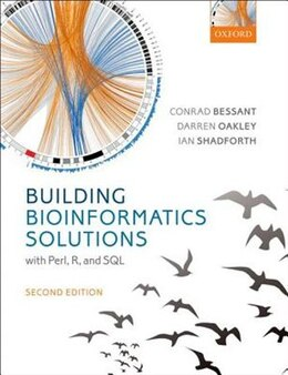 Book Building Bioinformatics Solutions by Conrad Bessant