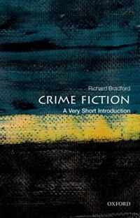 Book Crime Fiction: A Very Short Introduction by Richard Bradford