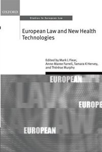 Book European Law and New Health Technologies by Mark L. Flear