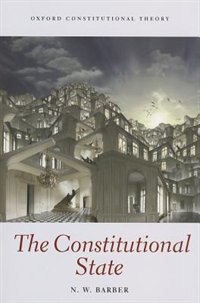 Book The Constitutional State by Nick Barber