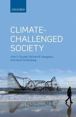 Book Climate-Challenged Society by John S. Dryzek