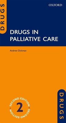 Book Drugs in Palliative Care by Andrew Dickman