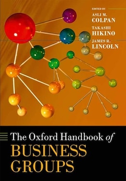 Book The Oxford Handbook of Business Groups by Asli M. Colpan