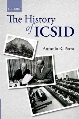 Book The History of ICSID by Antonio R. Parra