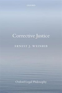 Book Corrective Justice by Ernest J. Weinrib