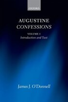 Augustine Confessions: Augustine Confessions: Volume 1: Introduction and Text
