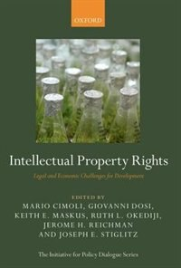 Book Intellectual Property Rights: Legal and Economic Challenges for Development by Mario Cimoli