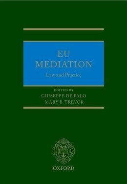 Book EU Mediation Law and Practice by Giuseppe De Palo