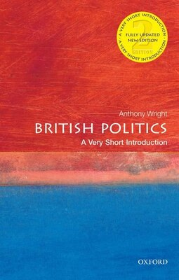 Book British Politics: A Very Short Introduction by Tony Wright