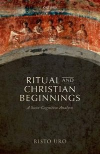 Book Ritual and Christian Beginnings by Risto Uro