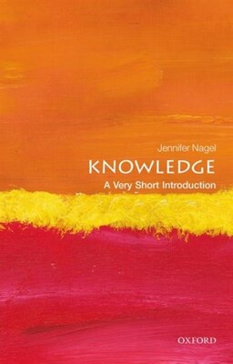 Book Knowledge: A Very Short Introduction by Jennifer Nagel