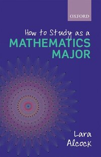 How to Study as a Mathematics Major