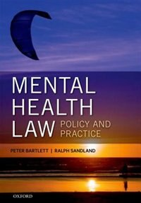 Book Mental Health Law: Policy and Practice by Peter Bartlett