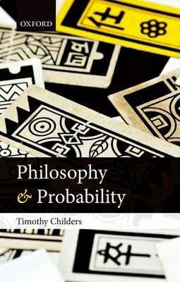 Book Philosophy of Probability by Timothy Childers