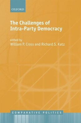 Book The Challenges of Intra-Party Democracy by William P. Cross