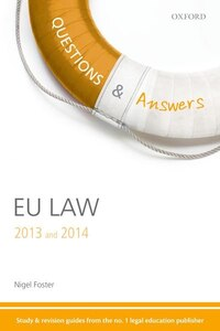 Q and A Revision Guide EU Law  2013 and 2014