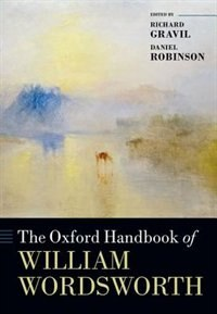 Book The Oxford Handbook of William Wordsworth by Richard Gravil
