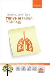 Book Thrive in Human Physiology by Ian Kay