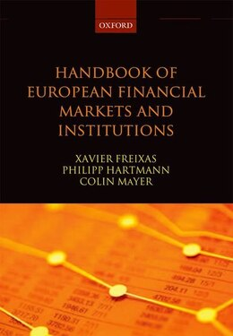 Book Handbook of European Financial Markets and Institutions by Xavier Freixas
