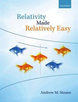 Book Relativity Made Relatively Easy by Andrew M. Steane