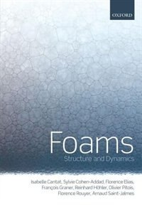 Book Foams: Structure and Dynamics by Isabelle Cantat