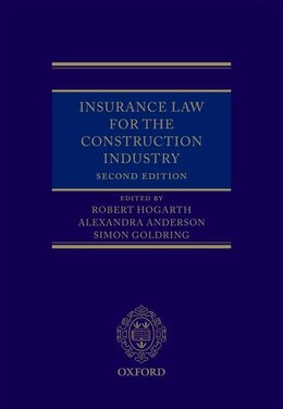 Book Insurance Law for the Construction Industry by Robert Hogarth