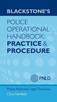 Book Blackstones Police Operational Handbook: Practice and Procedure by Clive Harfield