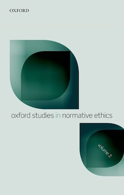 Book Oxford Studies in Normative Ethics, Volume 2 by Mark Timmons