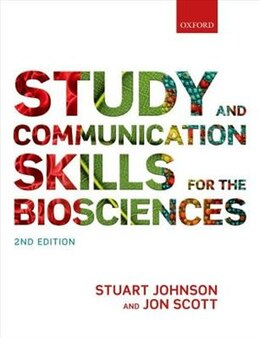 Book Study and communication skills for the biosciences by Stuart Johnson