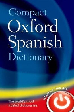Book Compact Oxford Spanish Dictionary by Oxford Dictionaries