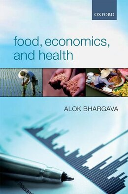 Book Food, Economics, and Health by Alok Bhargava