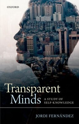Book Transparent Minds: A Study of Self-Knowledge by Jordi Fernandez