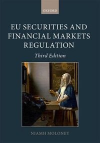 Book EU Securities and Financial Markets Regulation by Niamh Moloney