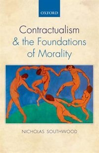Book Contractualism and the Foundations of Morality by Nicholas Southwood