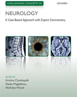 Book Challenging Concepts in Neurology: Cases with Expert Commentary by Krishna Chinthapalli