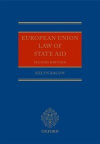 Book European Union Law of State Aid by Kelyn Bacon