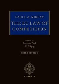 Book Faull and Nikpay: The EU Law of Competition by Jonathan Faull