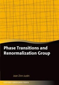 Book Phase Transitions and Renormalization Group by Jean Zinn-Justin