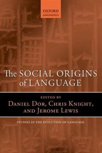 Book The Social Origins of Language by Daniel Dor