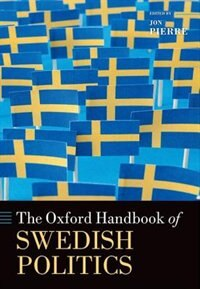 Book The Oxford Handbook of Swedish Politics by Jon Pierre