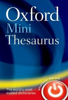 Book Oxford Mini Thesaurus by Oxford Dictionaries