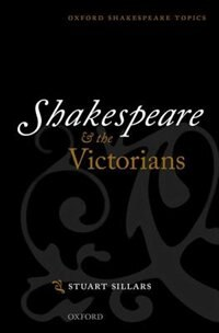 Book Shakespeare and the Victorians by Stuart Sillars