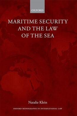 Book Maritime Security and the Law of the Sea by Natalie Klein