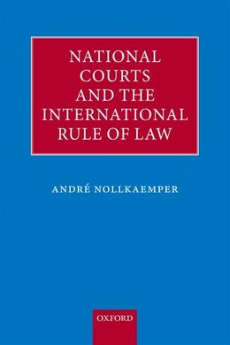 Book National Courts and the International Rule of Law by Andre Nollkaemper