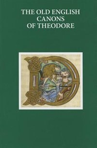 Book The Old English Canons of Theodore by R.D. Fulk