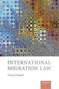 Book International Migration Law by Vincent Chetail